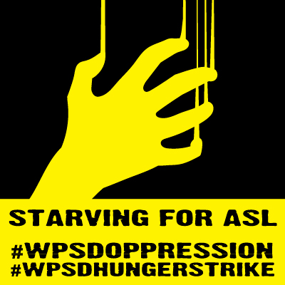 "Right-click to save image. Description: A bright yellow claw hand scrapes down a black background, in the same motion that the ASL word ""starve"" takes. At bottom is a yellow rectangle with the text, ‪""Starving For ASL,"" ""#‎WPSDoppression,""‬ and ‪""#‎WPSDhungerstrike‬."""